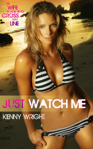 Just Watch Me Kenny Wright