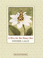 A Hive for the Honey-Bee