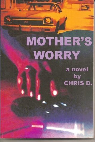 Mothers Worry  by  Chris Desjardins