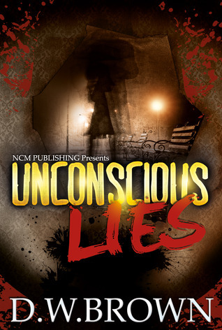 Unconscious Lies  by  D.W.  Brown