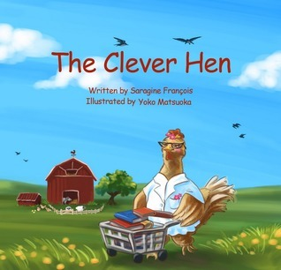 The Clever Hen Saragine Francois