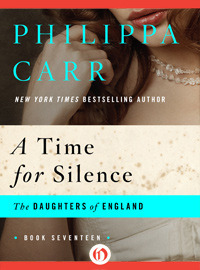 A Time for Silence Philippa Carr