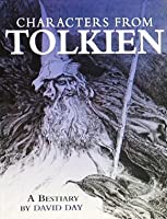 Characters From Tolkien: A Bestiary