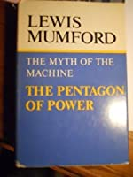 The Pentagon of Power (Myth of the Machine, Vol 2)