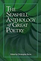 The Seashell Anthology of Great Poetry