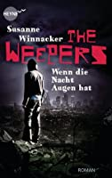 The Weepers – Wenn die Nacht Augen hat (The Other Life, #2)