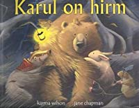 Karul on hirm
