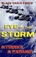 Eye of the Storm (Black Eagle Force, #1)