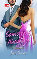 Something About You - Tentang Kamu (FBI/US Attorney, #1)