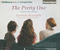 Pretty One, The: A Novel about Sisters