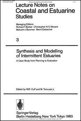 Synthesis and Modelling of Intermittent Estuaries: A Case Study from Planning to Evaluation W. R. Cuff