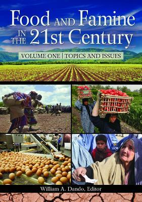 Food and Famine in the 21st Century 2 Volume Set William A. Dando