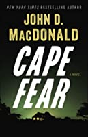 Cape Fear: A Novel