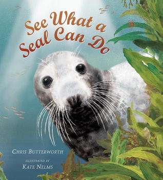 See What a Seal Can Do Chris Butterworth