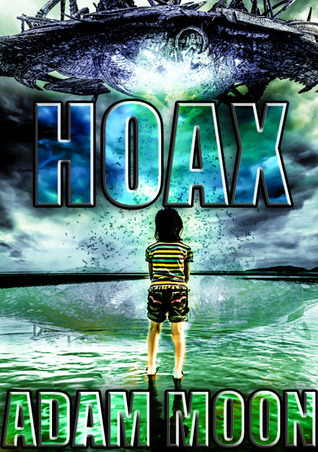 Hoax  by  Adam Moon
