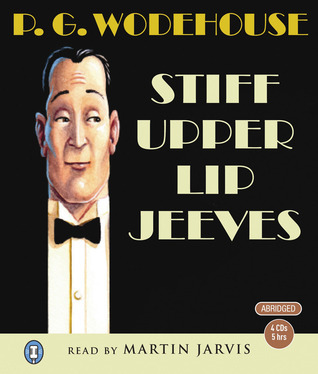 Stiff Upper Lip Jeeves P.G. Wodehouse
