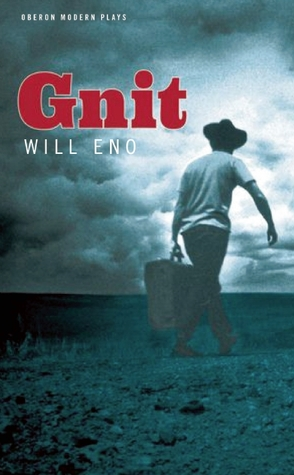 Gnit  by  Will Eno