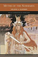 Myths of the Norsemen (Barnes & Noble Library of Essential Reading)