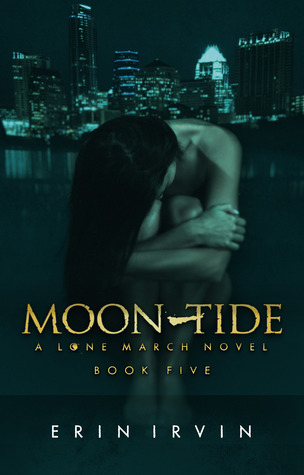 Moon-Tide ( The Lone March Series, #5)  by  Erin Irvin