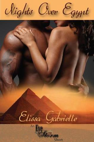 Nights Over Egypt  by  Elissa Gabrielle