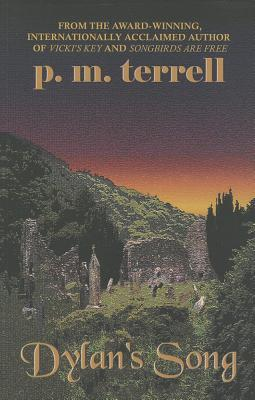 Dylans Song  by  P.M. Terrell