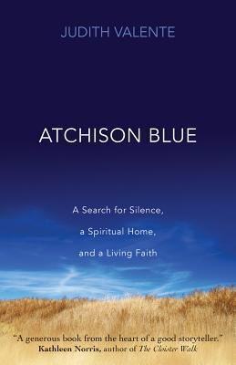 Atchison Blue  by  Judith Valente
