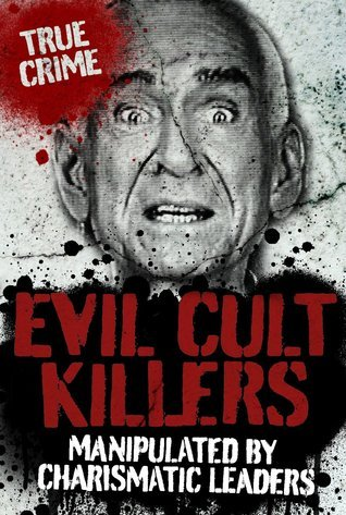 Evil Cult Killers  by  Ray Black
