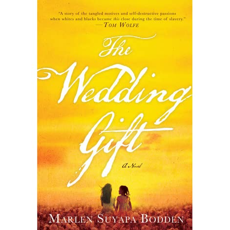 Reviews Of Wedding Gift Lists : The Wedding Gift by Marlen Suyapa BoddenReviews, Discussion ...