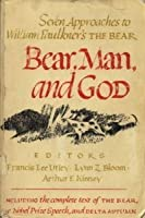Bear, Man, and God: Eight Approaches to William Faulkner's the Bear