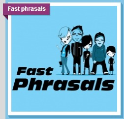 Fast Phrasals  by  British Council
