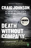 Death Without Company: A Longmire Mystery
