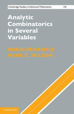Analytic Combinatorics in Several Variables Robin Pemantle