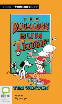 Bugalugs Bum Thief, The  by  Tim Winton