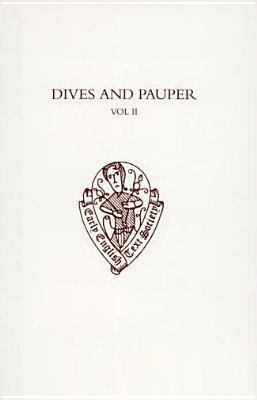 Dives and Pauper: Volume II: Introduction, Notes, and Glossary  by  Anonymous