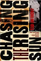 Chasing the Rising Sun: The Journey of an American Song