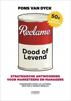 Reclame: dood of levend  by  Fons Van Dyck