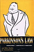 Parkinson's Law (and Other Studies in Administration)