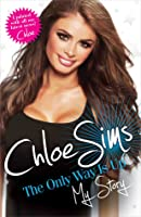 Chloe Sims: The Only Way Is Up: My Story