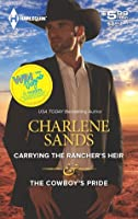 Carrying the Rancher's Heir & The Cowboy's Pride