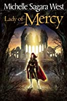 Lady of Mercy (Books of the Sundered, #3)