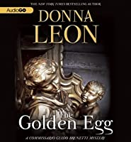 The Golden Egg: A Commissario Guido Brunetti Mystery