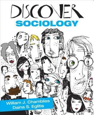 Discover Sociology  by  William J. Chambliss