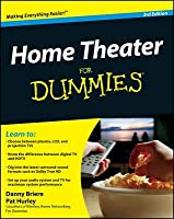 Home Theater For Dummies (For Dummies (Computer/Tech))