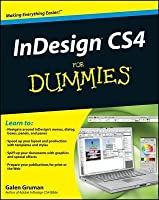 InDesign CS4 For Dummies (For Dummies (Computer/Tech))