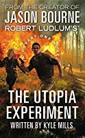The Utopia Experiment (Covert-One, #10)
