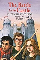 The Battle for the Castle (The Castle in the Attic, #2)
