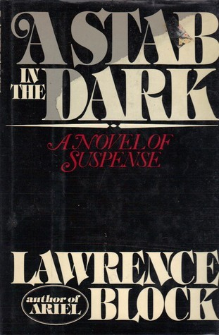 A Stab in the Dark: A Novel of Suspense  by  Lawrence Block