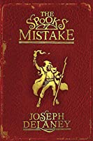 The Spook's Mistake (The Last Apprentice / Wardstone Chronicles, #5)