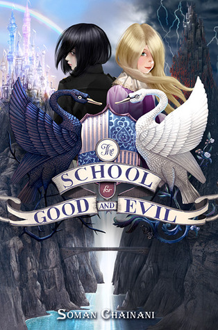 School For Good and Evil Complete Collection: Books 1-3 Soman Chainani