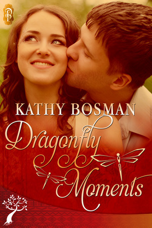 Dragonfly Moments (The Creators, #1) Kathy Bosman